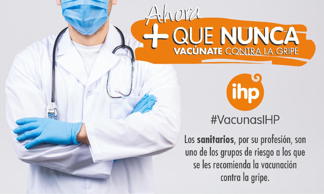 Grupo IHP insta a vacunarse «Ahora + que nunca» contra la gripe