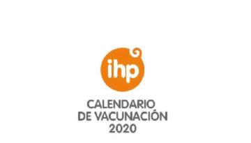 Grupo IHP publica su calendario vacunal 2020 desde antes del nacimiento hasta los 18 años