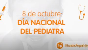 ¡Celebramos el Día Nacional del Pediatra!