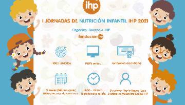 Grupo IHP organiza las I Jornadas de Nutrición Infantil IHP 2021